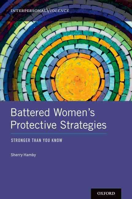 Battered Women's Protective Strategies By Hamby, Sherry